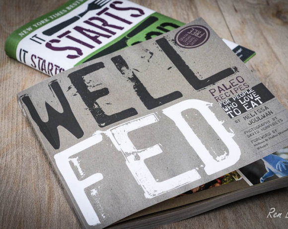 Review: 'Well Fed' and a Whole 30 Update