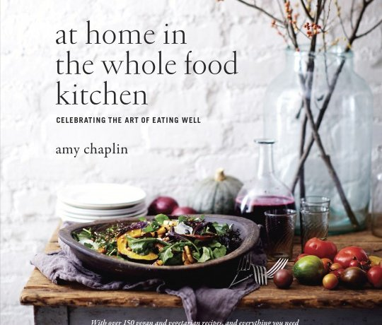 Review: At Home in the Whole Food Kitchen by Amy Chaplin