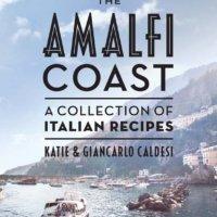 Giveaway: The Amalfi Coast by Katie & Giancarlo Caldesi